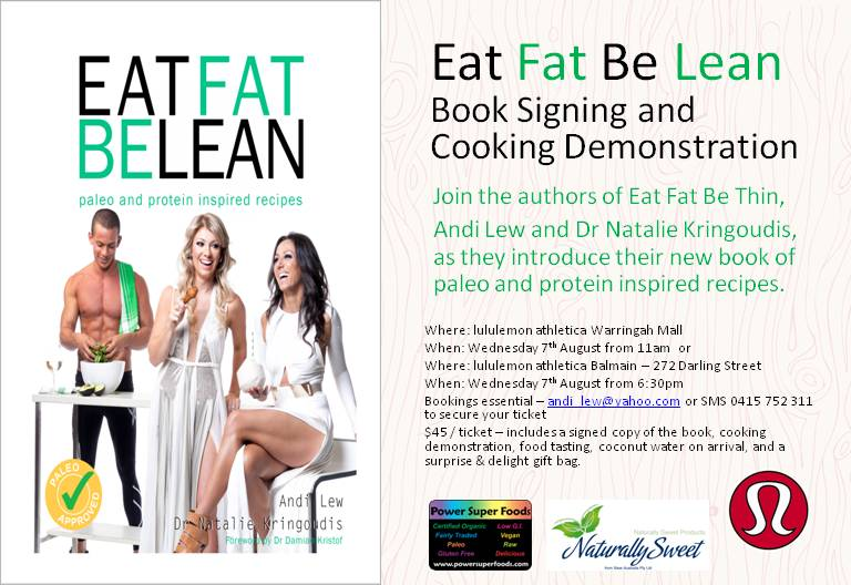 Eat Fat, Be Lean at Lululemon in Sydney next week & you're invited!