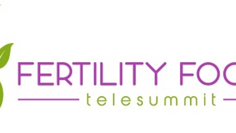 The Fertility Focus Telesummit.