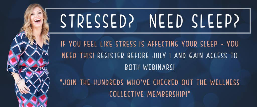 Stressed? Need Sleep?
