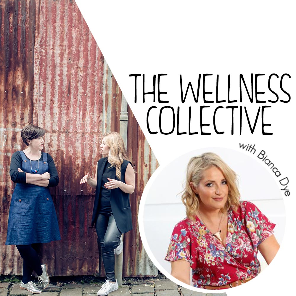 The Wellness Collective Podcast_Bianca Dye
