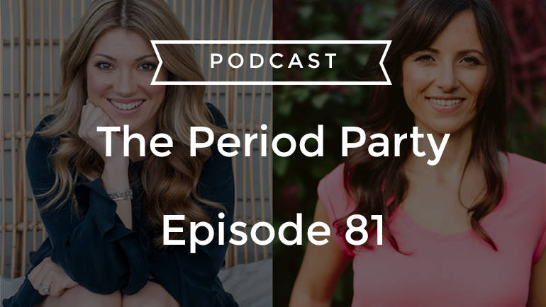 The Period Party Podcast is BACK!