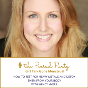 Wendy Myers The Period Party Podcast