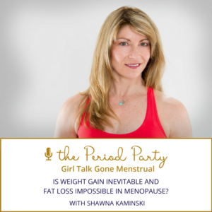 Shawna Kaminski The Period Party Podcast