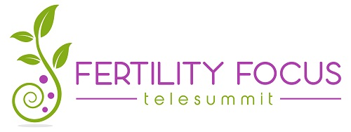 The Fertility Focus Telesummit.