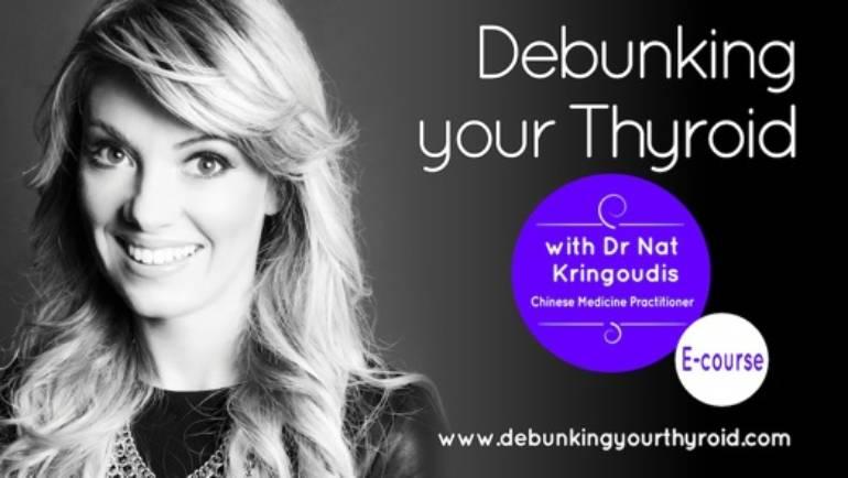 Debunking your Thyroid – THE ECOURSE