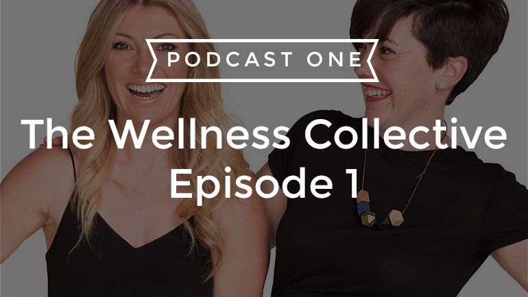 The Wellness Collective on PodcastOne! (Plus PRIZES GALORE) Episode 1