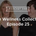 Episode 25 – Breast Implant Illness – Melanie Ward's Road To Recovery