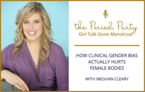 Meghan Cleary Period Party Podcast