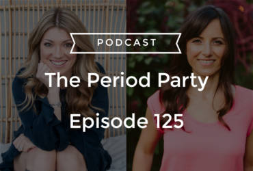 PP Episode #125 – Unleash the Power of Your Menstrual Cycle for Healing and Well Being with Alexandra Pope and Sjanie Hugo Wurlitzer