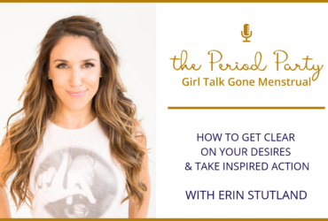 PP Episode #132 – How to Get Clear on Your Desires & Take Inspired Action with Erin Stutland