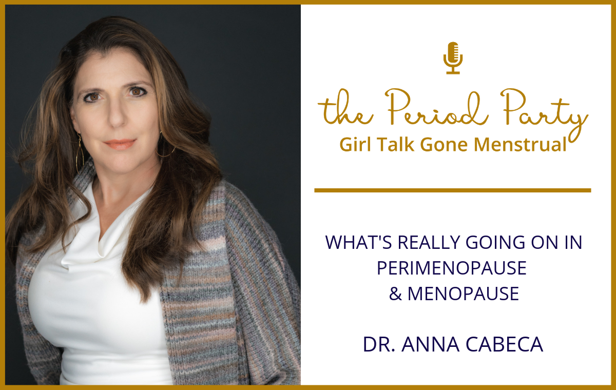 Dr. Anna Cabeca Period Party Podcast