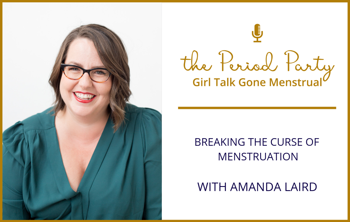 Amanda Laird Period Party Podcast