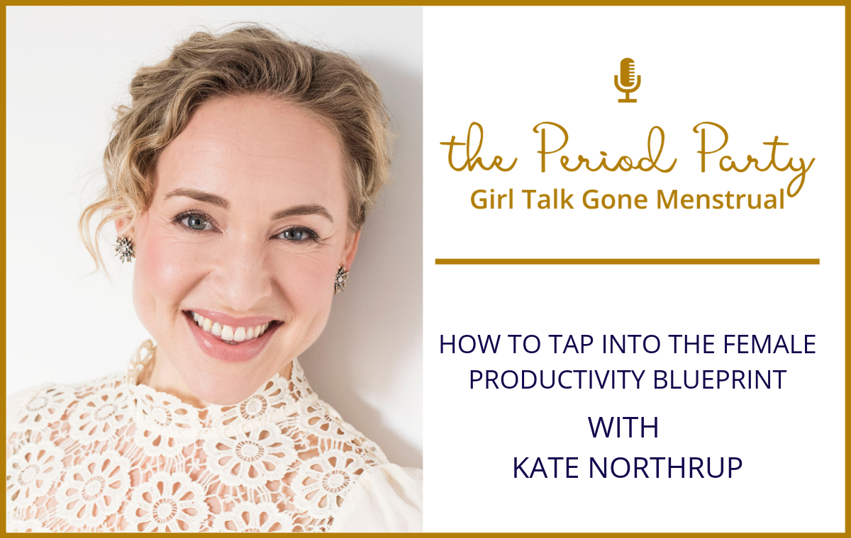 Kate Northrup Period Party Podcast