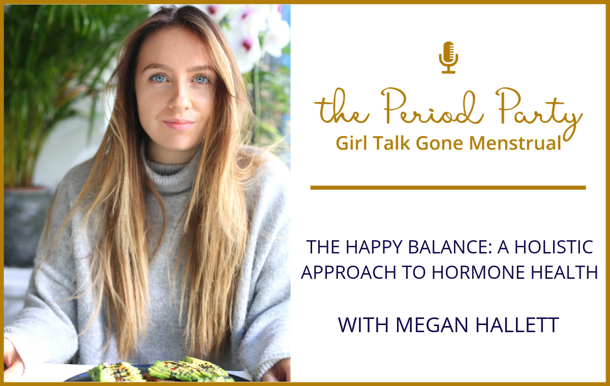Megan Hallett Period Party Podcast
