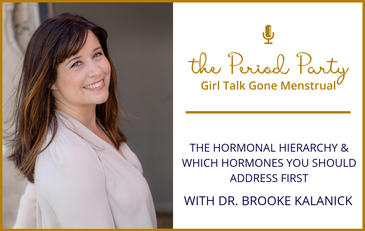 Dr. Brooke Kalanick Period Party Podcast