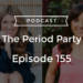 PP Episode #155 – The Messy Politics of Menstrual Activism with Chris Bobel