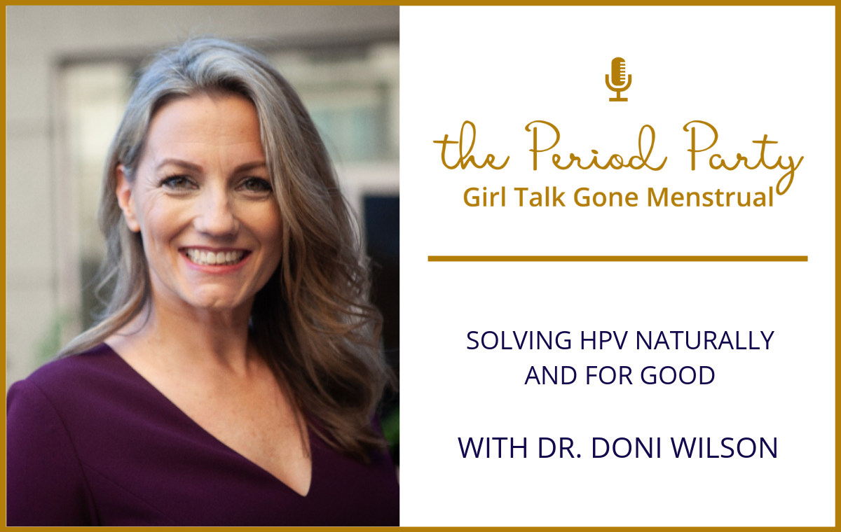 Dr. Doni Wilson Period Party Podcast