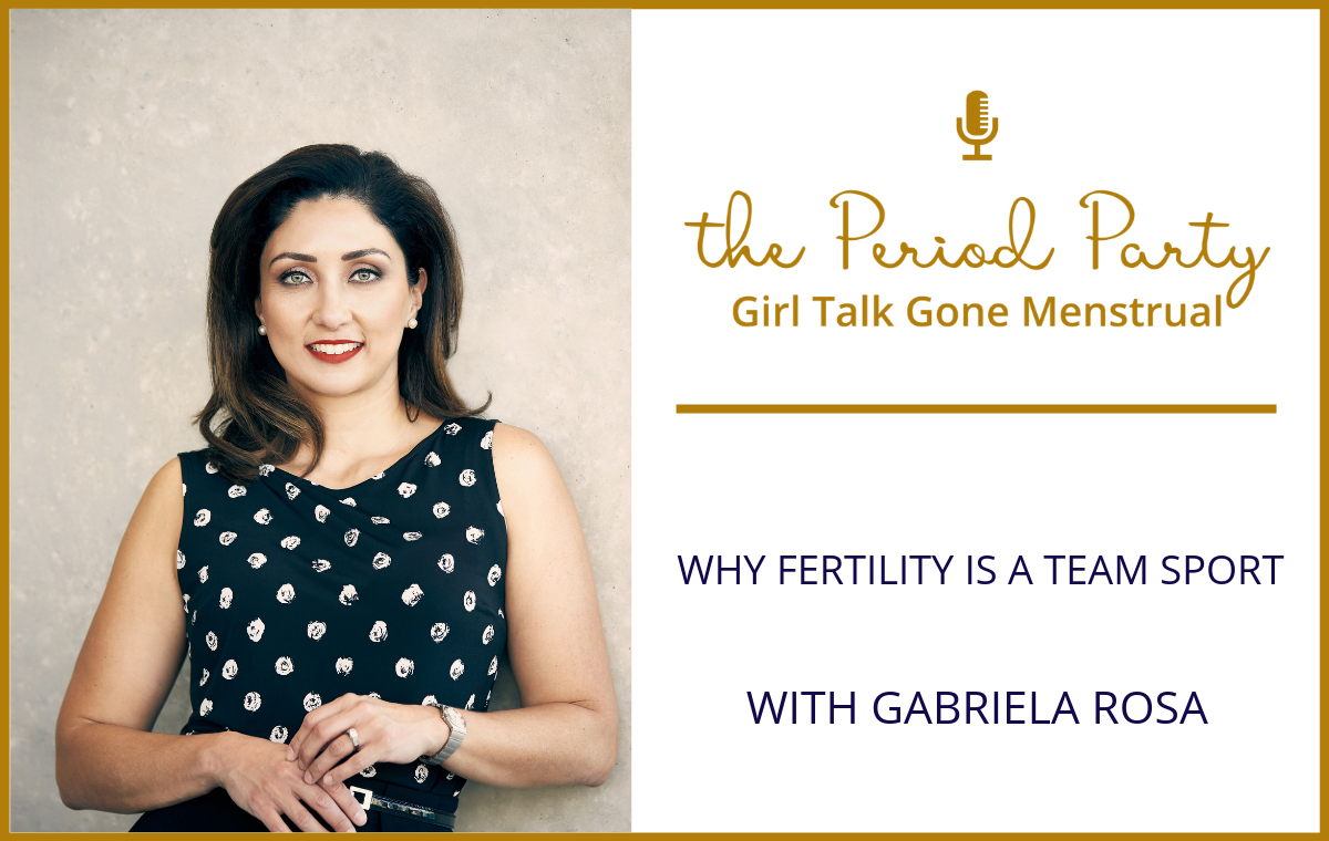 Gabriela Rosa Period Party Podcast