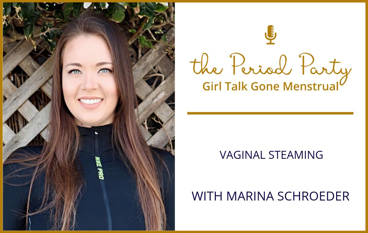 Marina Schroeder Period Party Podcast