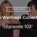 Episode 103 – How To Uplevel Your Mum Skills with Lorinska Merrington